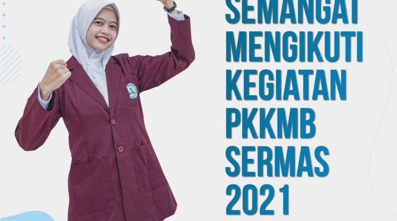 Pengenalan Kehidupan Kampus Mahasiswa Baru (PKKMB) Tahun 2021